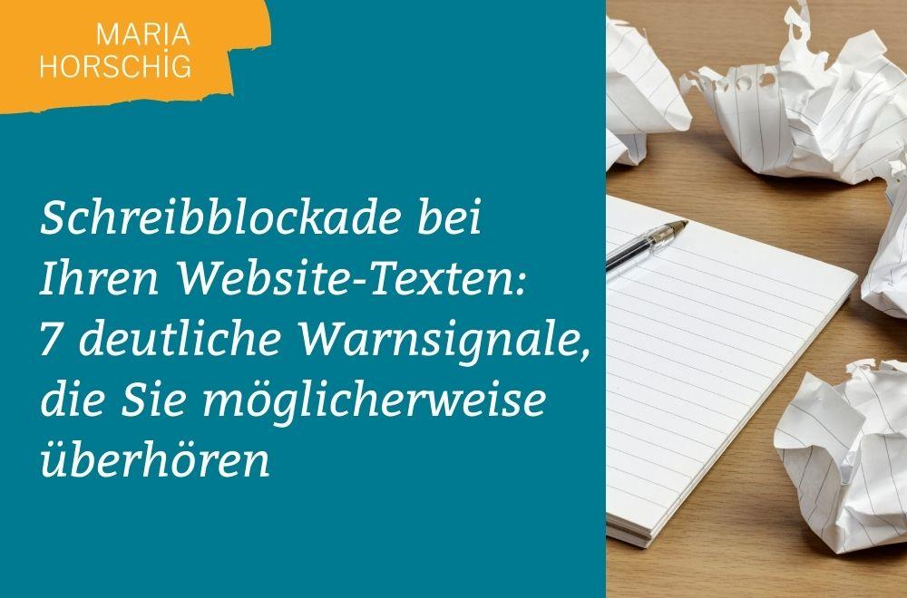 Schreibblockade bei Ihren Website-Texten: 7 deutliche Warnsignale, die Sie möglicherweise überhören